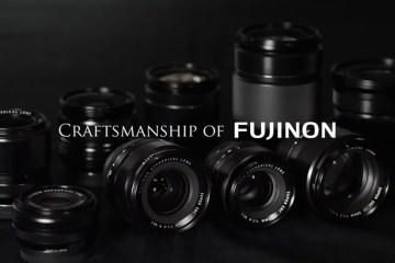 FUJIFILM Craftsmanship of FUJINON / FUJIFILM