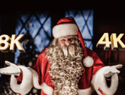 Santa Says Watch 4K… Because 8K is Overwhelming Immersive and Powerful