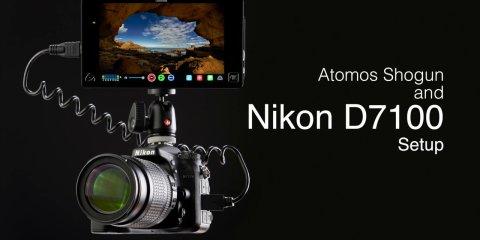 Atomos Shogun and Nikon D7100 Camera Setup Guide