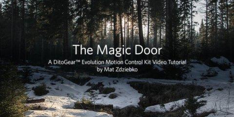 DitoGear Evolution Motion Control Kit Video Tutorial: The Magic Door