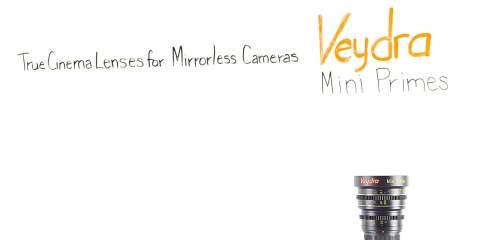 Veydra Mini Primes: True Cinema Lenses for Mirrorless Cameras