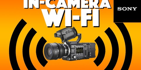 How To Setup and Use Wi-Fi With The Sony F55, F5, & FS7 Cameras