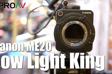 Canon ME20 Camera Low Light 4 Million ISO Monster at BVE 2016