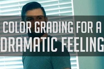 Colour Grading for a Dramatic Feeling: DaVinci Resolve Tutorial by Casey Faris