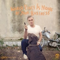 MORRISSEY (World peace is none of your business)