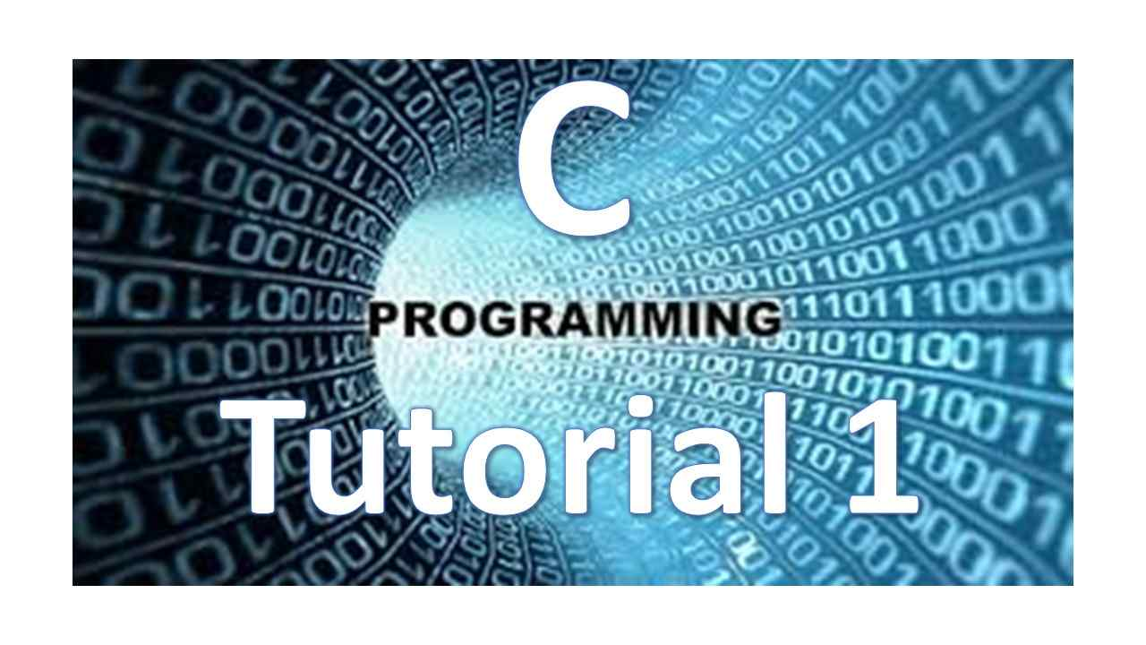 Programming Tutorial Learn C Programming C Programming Tutorial 1 Intro To C