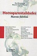 Homoparentalidades. Nuevas Familias