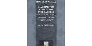Transexualidad y matrimonio y adopción por parejas del mismo sexo