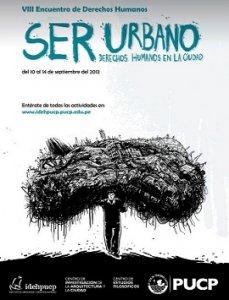 """00. Perú: Se realizó el encuentro """"Ser urbano: Derechos Humanos en la ciudad"""""""