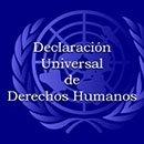 07. Se cumplen 62 años de la Declaratoria Universal de Derechos Humanos