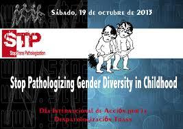 13. Internacional: Día Internacional de Acción por la Despatologización Trans 2013
