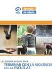 Aprender sin miedo. Informe mundial sobre violencia escolar y castigo corporal