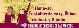 40. España: Realizan Intervención simbólica: Tribunal Derechos de las Mujeres Viena+20/Euskalherria 2013