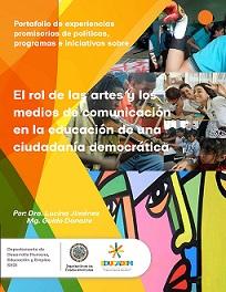 """05. OEA: Publicación """"El rol de las artes y los medios de comunicación en la educación de una ciudadanía democrática"""""""