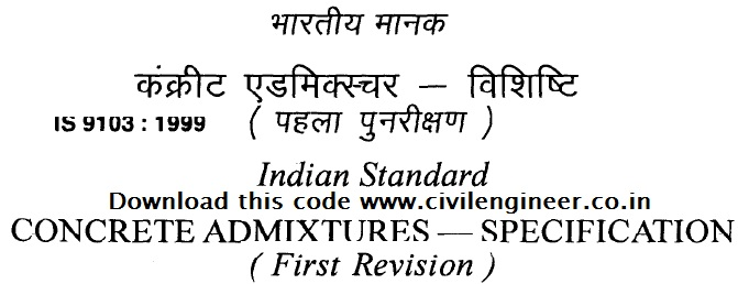 IS 9103:1999 - Indian Standard Concrete Admixtures - Civil Engineer