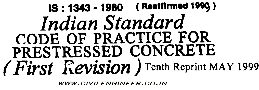 IS 1343 - 1980 1999 Indian standard for Prestressed Concrete