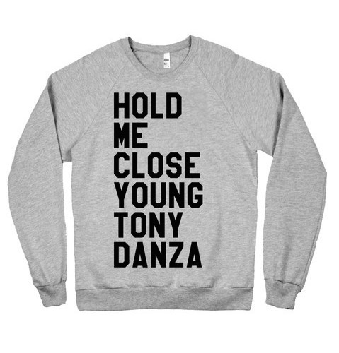 Tony Danza Sweatshirt