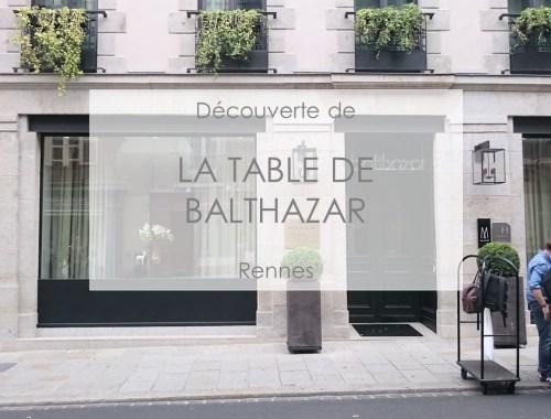 La table de Balthazar Rennes façade