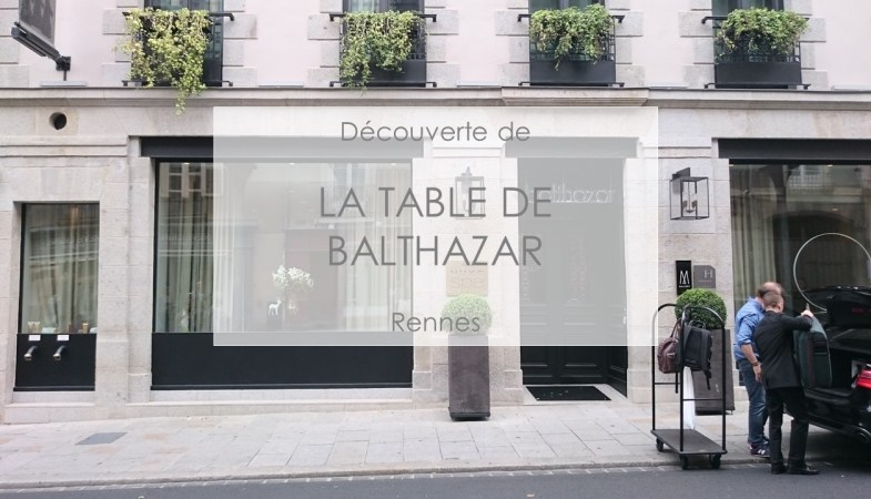 La Table De Balthazar Rennes Claire 39 S Blogclaire 39 S Blog