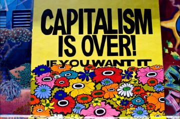 "Megan Wilson, ""CAPITALISM IS OVER!,"" Clarion Alley, 2011"