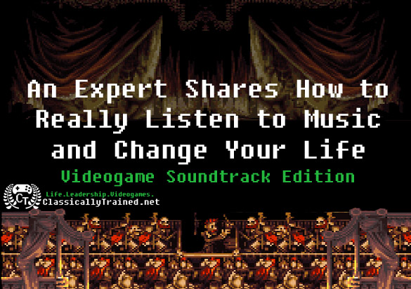 life lessons from video games video game soundtracks