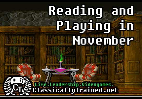 november reading and playing list life lessons from video games