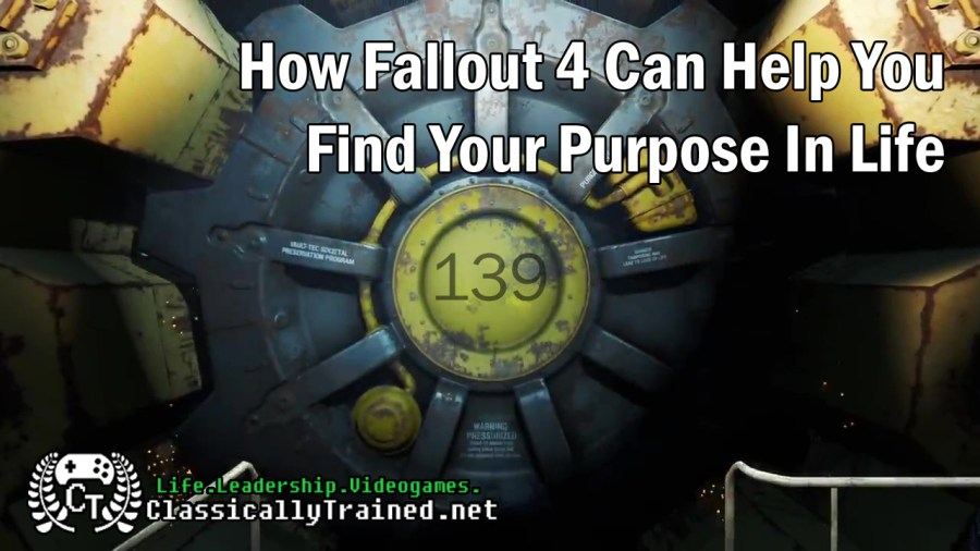 Fallout 4 life lessons