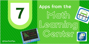 7 Apps from the Math Learning Center