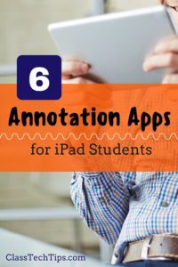 6 Annotation Apps for iPad Students