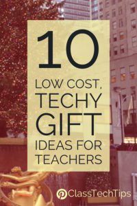 10-low-cost-techy-gift-ideas-for-teachers