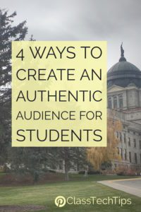 4-ways-to-create-an-authentic-audience-for-students