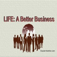 LIFE: A Better Business