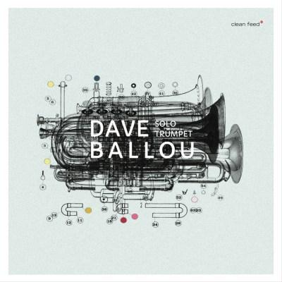 Gapplegate Music Review – Dave Ballou – Solo Trumpet