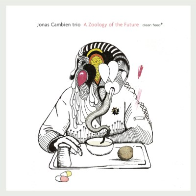 Tor Hammero Blogg – Jonas Cambien Trio – A Zoology of the Future