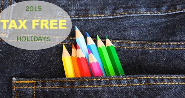 2015 #taxfree holidays #savings #deals #backtoschool