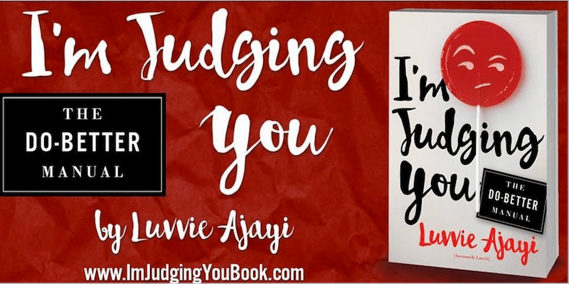 im-judging-you-by-luvvie-ajayi