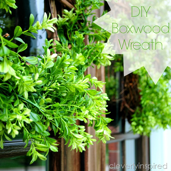 DIY boxwood wreath @cleverlyinspired (1)