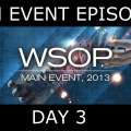 World Series of Poker 2013 – Main Event, Episode 3