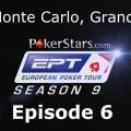 EPT 9 – Monte Carlo: Grand Final – Main Event, Episode 6