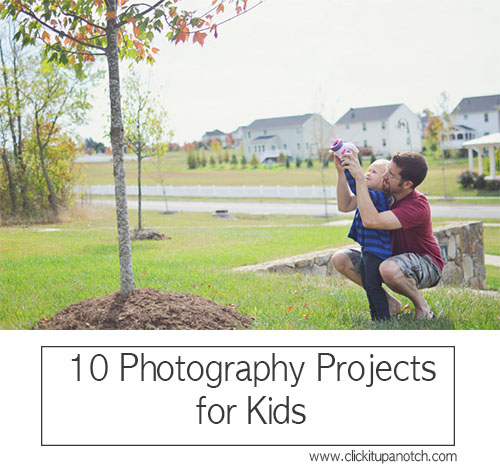 10 Photography Projects for Kids