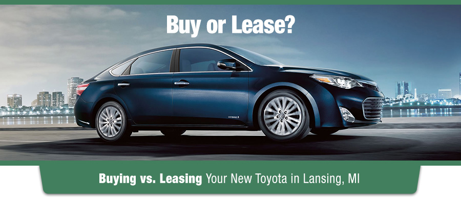 Buy vs Lease Your New Toyota Lansing MI Spartan Toyota - buy vs lease car