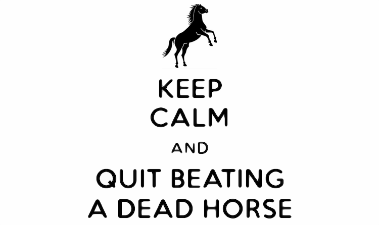 Image result for beat a dead horse