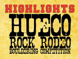 2012 Hueco Rock Rodeo Highlights