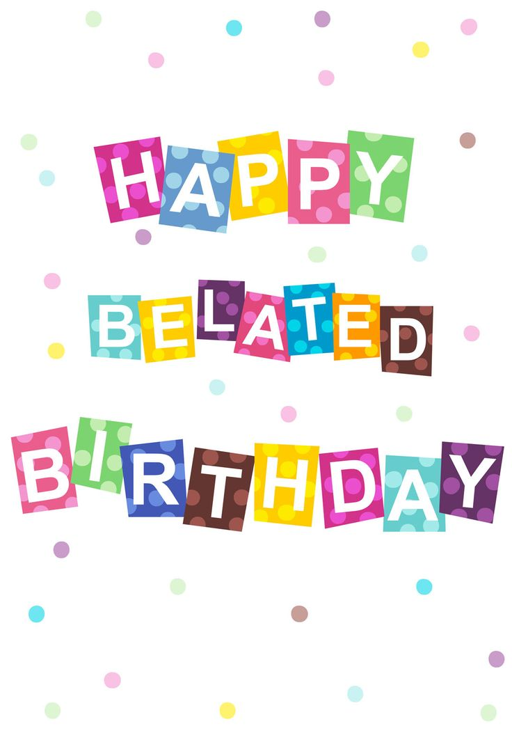 Free Printable Belated #Birthday #Card Birthday Messages Clipart