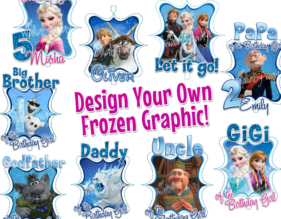Design Your Own Frozen Birthday Printable Iron On By Thewallabyway