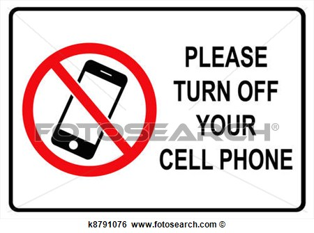 please turn off cell phones sign - Josemulinohouse - Turn Off Cell Phone Sign