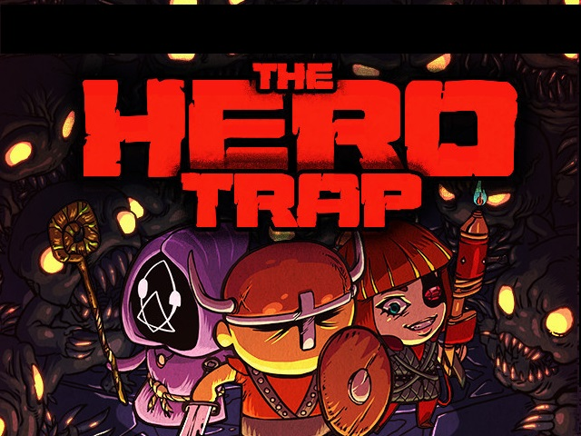 The Hero Trap Kickstarter was Trapped by Incompetence