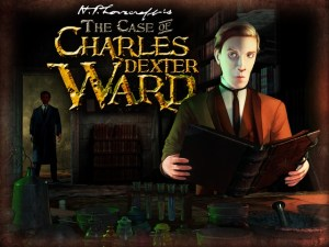 H. P. Lovecraft — The Case of Charles Dexter Ward