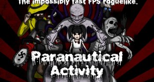 Paranautical Activity. A fast paced shooter Kickstarter from Code Avarice.