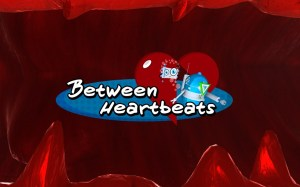 Between Heartbeats
